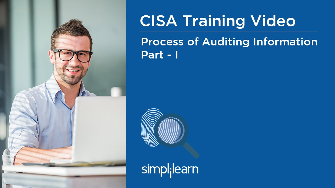 Download CISA Training Video | Process of Auditing Information Systems - Part 1
