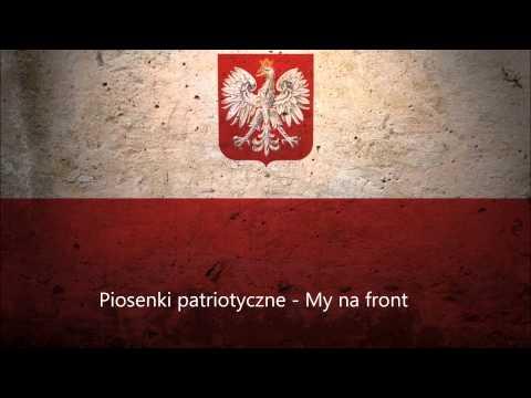 Piosenki patriotyczne - My na front