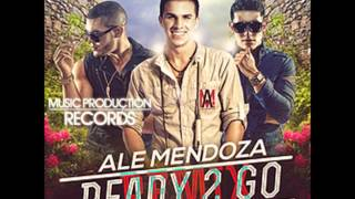 Ale Mendoza Ft Dyland & Lenny - Ready 2 Go (DJ Selas Remix)