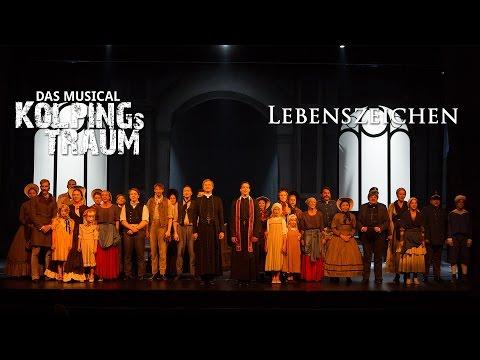 Lebenszeichen (Kolpings Traum - Das Musical)