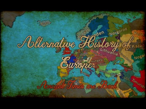 Alternative History of Europe part 2 Ancients times are back