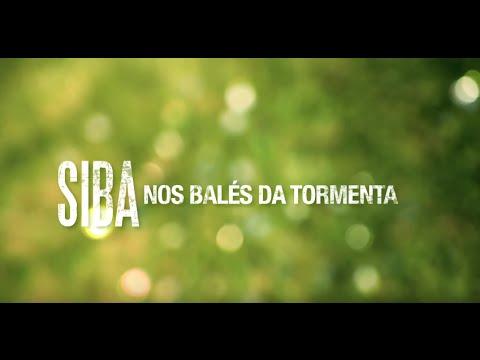 Siba - Nos Balés Da Tormenta (HD)