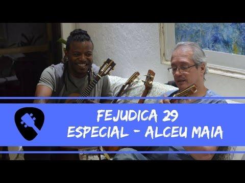 Fejudica #29 | Especial - Dica Alceu Maia