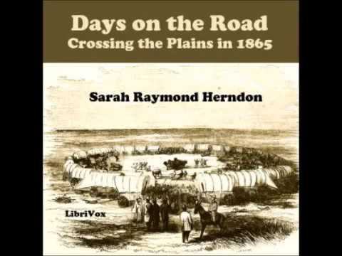 Days on the RoadCrossing the Plains in 1865 FULL Audiobook AudioBook Library