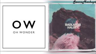 Oh Wonder Vs Halsey Young Wire Mashup
