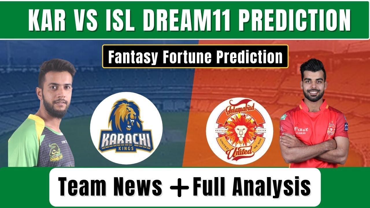 ISL VS KAR DREAM11 PREDICTION | ISL VS KAR DREAM11 TEAM | ISL VS KAR PSL 2021 PREDICTION
