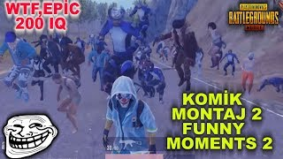 Komİk Montaj #2  Pubg Mobile Tik Tok Eğlenceli Anlar - Funny And Wtf Moments