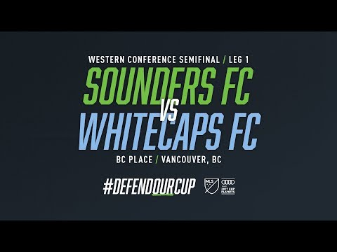 Radio Stream: Seattle Sounders FC at Vancouver Whitecaps Western Conference Semifinals