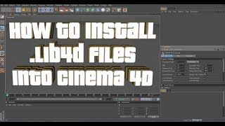How To Install .lib4d Files Into Cinema 4D