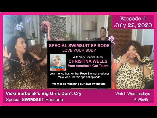 Big Girls Don't Cry: Episode 4, The Swimsuit Edition
