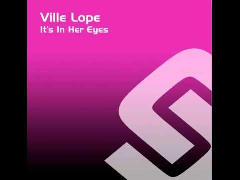 Ville Lope - it´s in her eyes