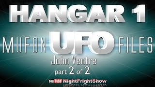 Hangar 1 the ufo files videos MUFON TV series John Ventre 2 of 2 Night Fright Show / Brent Holland
