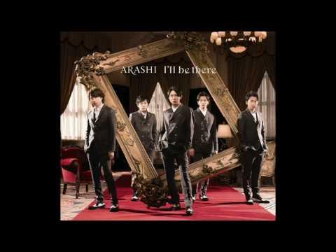 嵐 - I'll be there (CD音源 Full Ver. 歌詞付き) - YouTube