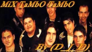 Mix Tambo Tambo By (D_J_D)