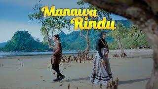 Egi Edrian feat Stivany - Manawa Rindu (Official Music Video)