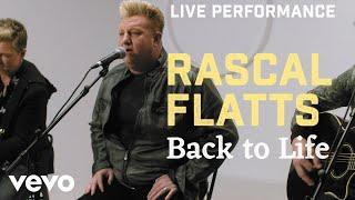 "Rascal Flatts - ""Back To Life"" Live Performance | Vevo"