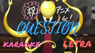 【Karaoke】Ansatsu Kyoushitsu 2 opening QUESTION full Lyrics