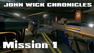 John Wick Chronicles: Mission 1 Gameplay HTC VIVE (GTX 1070)