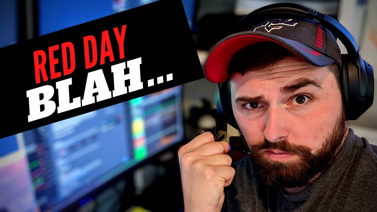 Day Trading LIVE! No one likes a RED day...