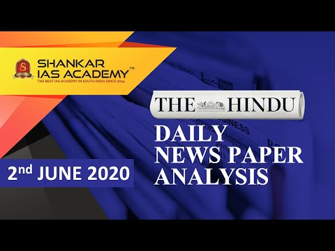 The Hindu Daily News Analysis | 2nd June 2020 | UPSC Current Affairs | Prelims & Mains 2020