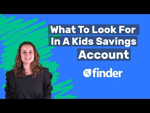 How to compare kids savings accounts