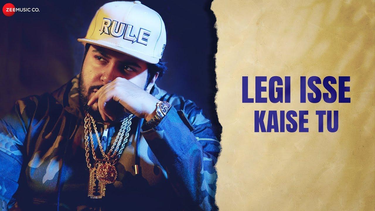 Legi Isse Kaise Tu - Official Music Video | Shah Rule