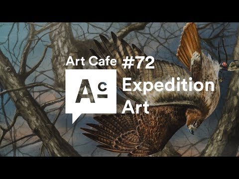 Art Cafe #72 - Expedition Art