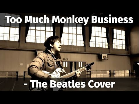 Too much monkey business - The Beatles Cover (Guitar and Vocal) mp3