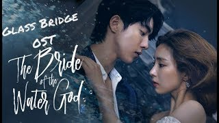 Скачать Glass Bridge OST Bride Of The Water God Rus Sub