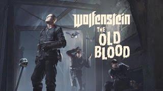 Wolfenstein The Old Blood Game Movie