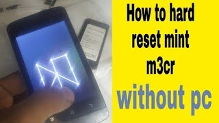 How to hard reset mint m3cr how to reset mint m3cr