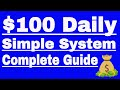 Make $100 Daily By Simple Money Making System Explain Complete