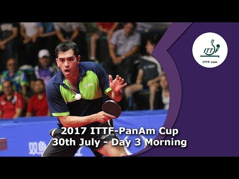 2017 ITTF-PanAm Cup Day 3 - Morning