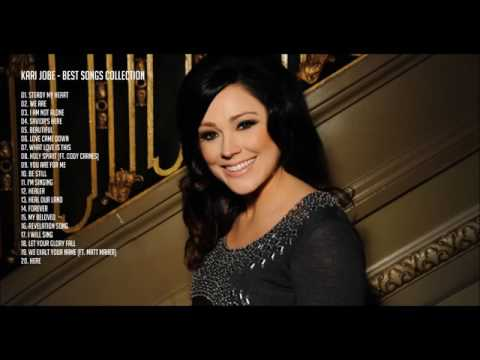 Kari Jobe - Best Songs Collection