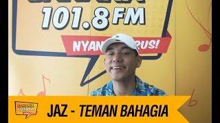 Video JAZ - Teman Bahagia, LIVE! download MP3, 3GP, MP4, WEBM, AVI, FLV Juli 2018