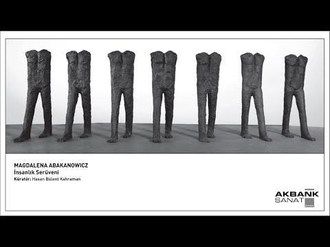 Magdalena Abakanowicz - İnsanlık Serüveni