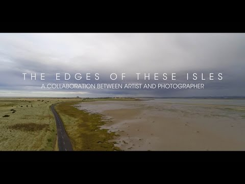 The Edges Of These Isles - A Collaboration Between Artist And Photographer