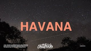 Camila Cabello, Daddy Yankee - Havana (Remix) (Lyrics)