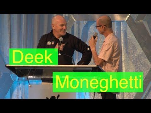 Moneghetti interviews Deek