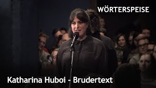 Katharina Huboi – Brudertext