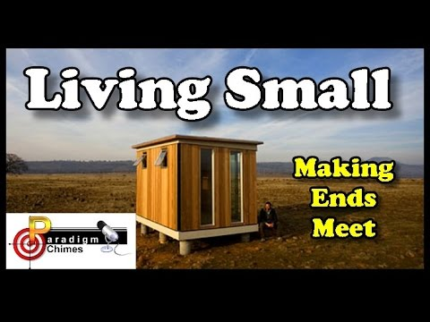 Living Small, Making Ends Meet, Stop Judging Them! | Paradigm Chimes Podcast Episode 12