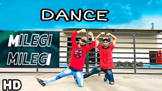 Milegi Milegi Song  | Stree | Milegi Milegi Dance Video |New Dance Choreography | Brown Be Boyz