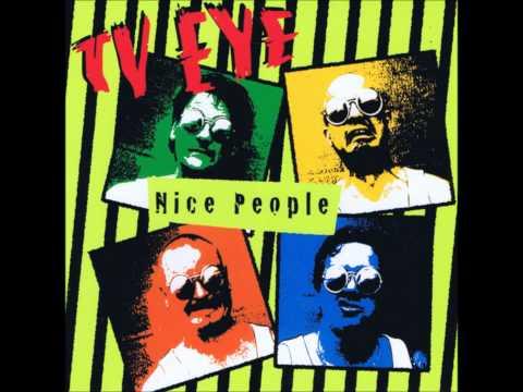 TV Eye - Nice People (Full Album)