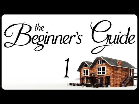 Let's Play The Beginner's Guide Part 1 - From Creator of Stanley Parable [Gameplay/Walkthrough]