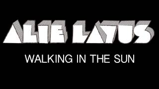 Alie Layus - Walking In The Sun