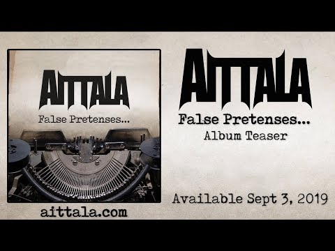 Aittala 'False Pretenses' Album Teaser