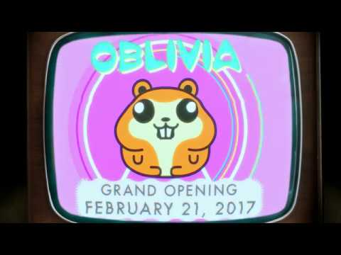 Oblivia - Grand Opening February 21, 2017
