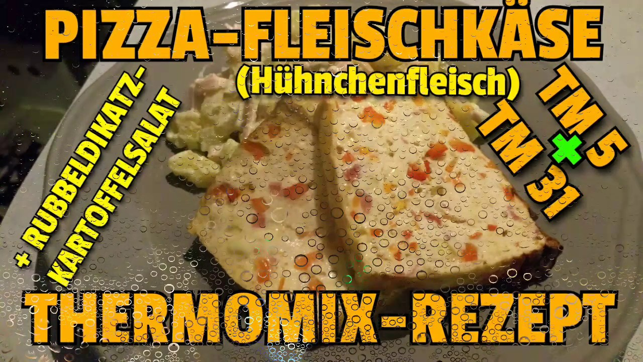 pizza fleischk se im tm5 mit rubbeldikatz kartoffelsalat thermomix tm5 tm31 youtube. Black Bedroom Furniture Sets. Home Design Ideas