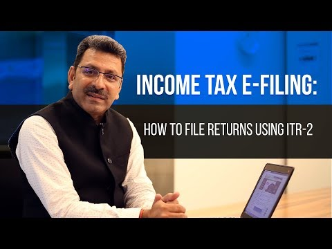 Income Tax E-Filing: How To File Returns Using ITR-2 Form - Extensive Step-By-Step Guide