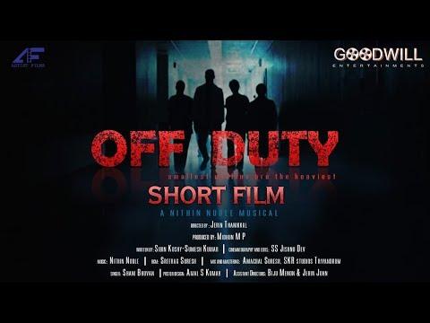 Download Off Duty | Malayalam Short Film | Jerin Thanikkal | Midhun M P | Nithin Noble Mp4 baru